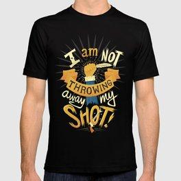 My Shot T-shirt