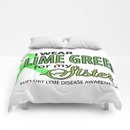 I Wear Lyme Green for My Sister Comforters