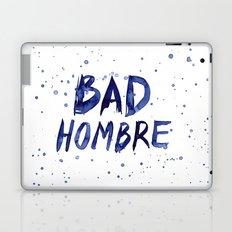 Bad Hombre Typography Watercolor Text Art Laptop & iPad Skin