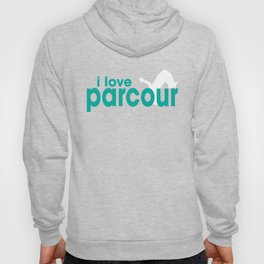 I Love Parcour Hoody