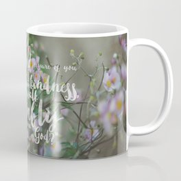 Micah 6:8 | Do Justice, Love Kindness, Walk Humbly Encouraging Scripture Art Coffee Mug
