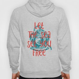 Let The Sea Set You Free #2 Hoody