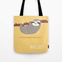 Sloth card - Am I late? Tote Bag