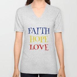 Faith, Hope, Love , Christian , Cross, Faith Cross, Religious ,Church, Disciple, Love,  Cute, Gift Unisex V-Neck