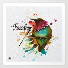 Freedom of colors Art Print