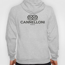 CANNELLONI PASTA - taste for fashion Hoody