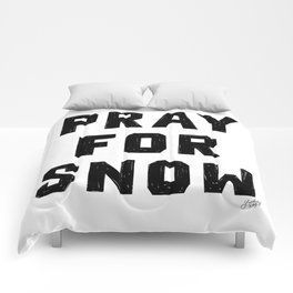 Pray For Snow Comforters