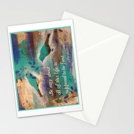 Be Easy About all of This Stationery Cards
