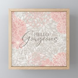Hello Gorgeous, Floral Chic Pattern, Pink and Gray Framed Mini Art Print