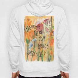 Flowers and Joy by Seattle Artist Mary Klump Hoody