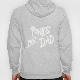Punks Not Dad Hoody
