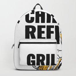 Grillin Chillin Shirt, Grillin Chillin Refillin Beer Backpack