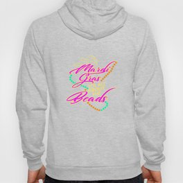 Mardi Gras It's All About The Beads Hoody