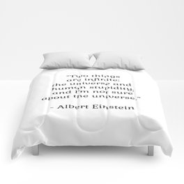 Albert Einstein QUOTE - Two things are infinite Comforters