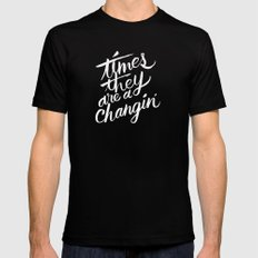 times they are a changin' Mens Fitted Tee Black SMALL