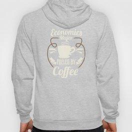 Economics Major Fueled By Coffee Hoody
