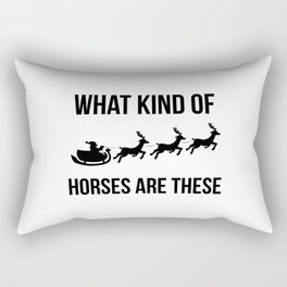 What Kind Of Horses Are These Sleigh Christmas Reindeer Rectangular Pillow