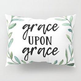 Grace Upon Grace Pillow Sham
