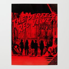 """The Perfect Red Velvet """"Bad Boy"""" Poster"""