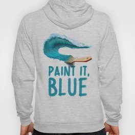Paint It, Blue Hoody
