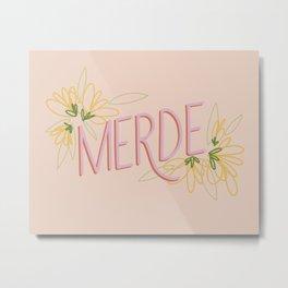 Merde Metal Print