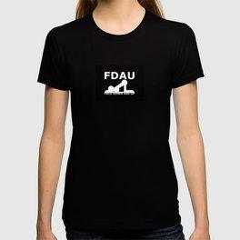 FDAU - Face Down Ass Up T-shirt