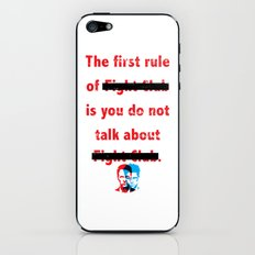 The First Rule of Fight Club... iPhone & iPod Skin