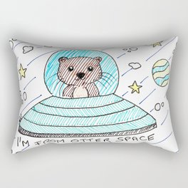 I'm from otter space Rectangular Pillow