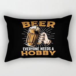 Beer everyone needs a hobby | drink gift Rectangular Pillow