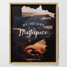 We are God's Masterpiece Serving Tray