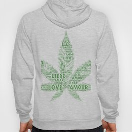 Cannabis Leaf illustrated with Love Word of different languages Hoody