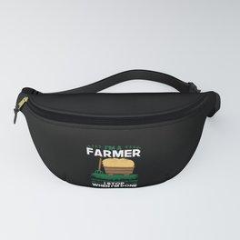 Farmer - I'm A Farmer Fanny Pack