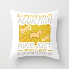 Sealyham Terriers  Funny Dog Addiction Throw Pillow