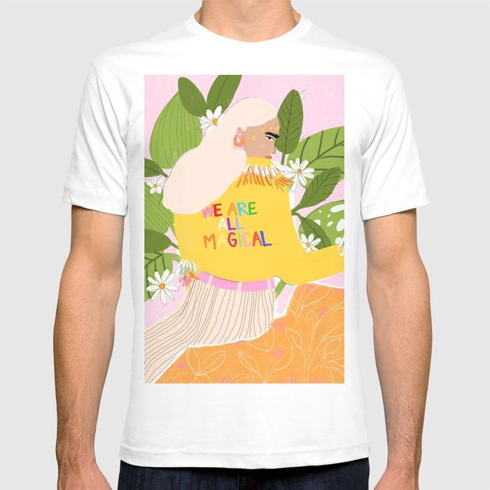 We are magical T-shirt