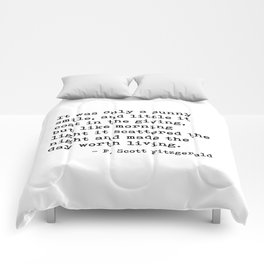It was only a sunny smile - Fitzgerald quote Comforters