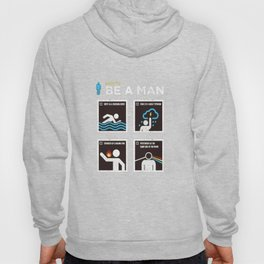 be a man Hoody