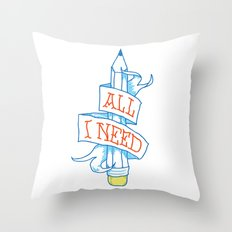 All I need Throw Pillow