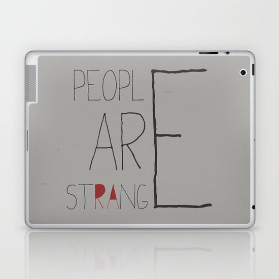 People Are Strange Laptop & iPad Skin