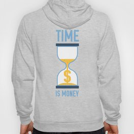 Time is Money Hoody