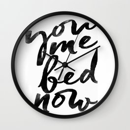 you me bed now Wall Clock