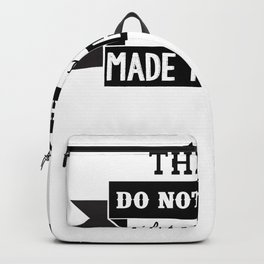 thingd made to happen motivation Backpack