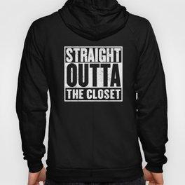 Straight Outta The Closet T-Shirt Hoody