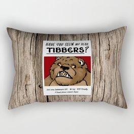 Have You Seen My Bear Tibbers? Rectangular Pillow