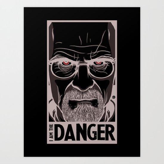 Breaking Bad - I am the Danger Art Print