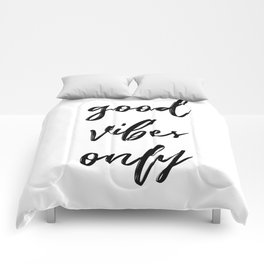 Good Vibes Only in Script Comforters