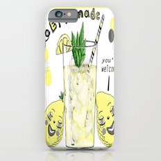 You're Welcome, Love, The Lemons Slim Case iPhone 6s