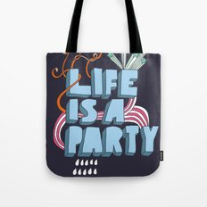 Life is a party Tote Bag