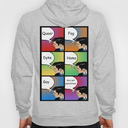 QUEER,FAG,DYKE,HOMO and GAY are not PUNCHLINES Hoody
