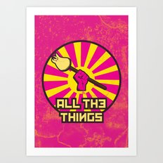 All The Things Art Print