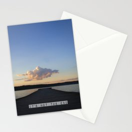 it's not the end Stationery Cards